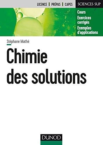 Chimie des solutions par Stéphane Mathé