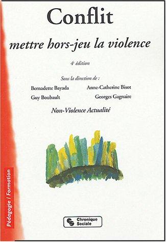 Conflit : Mettre hors-jeu la violence
