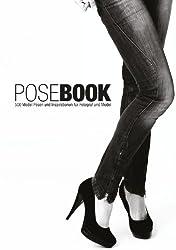 PoseBook - 500 Posen und Inspirationen für Fotografen und Models