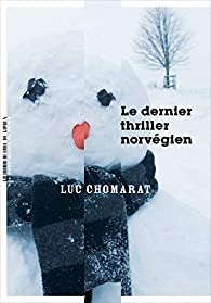 Le dernier thriller norvégien par Chomarat