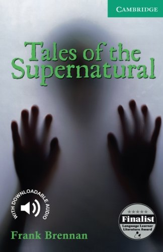 CER3: Tales of the Supernatural Level 3 (Cambridge English Readers)