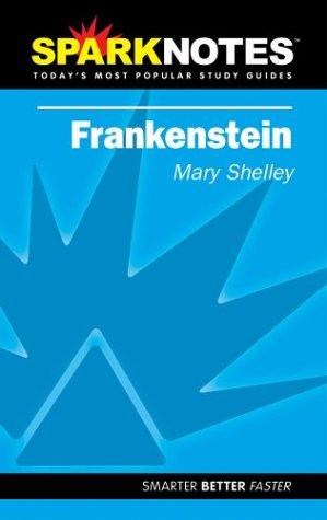 spark-notes-frankenstein-sparknotes-literature-guides