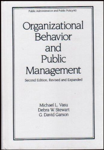 Organizational Behavior and Public Management by Michael Lee Vasu (1990-01-02)