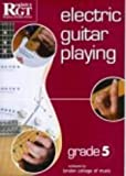 Electric Guitar Playing: Grade Five (Electric Guitar Playing)