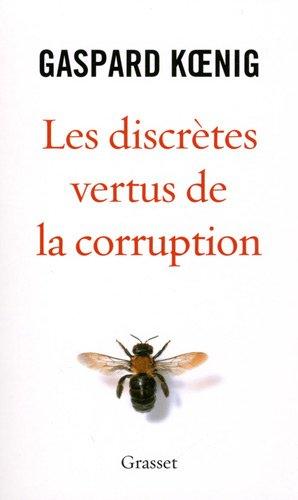 Les discrètes vertus de la corruption