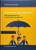Achtsames Management: Führungskompetenzen in Zeiten hoher Komplexität