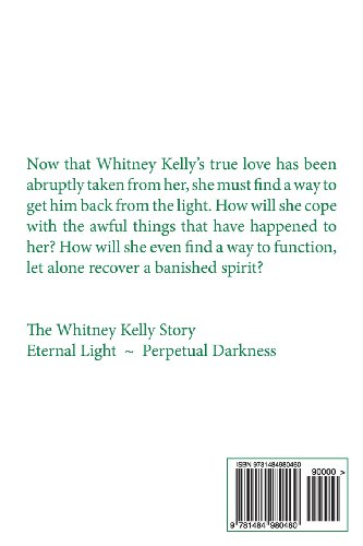 Perpetual Darkness: The Whitney Kelly Story: Volume 2