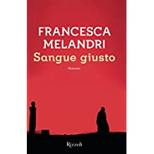 Sangue giusto (Italian Edition)