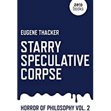 Starry Speculative Corpse: Horror of Philosophy (English Edition)