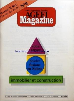 AGEFI MAGAZINE [No 0] du 01/03/1987 - WE...