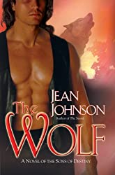 The Wolf (Sons of Destiny Novels) by Jean Johnson (2007-04-03)