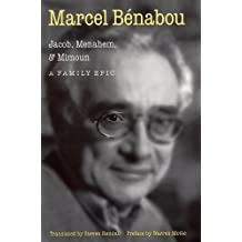Jacob, Menahem, and Mimoun: A Family Epic by Marcel Benabou (1998-04-01)