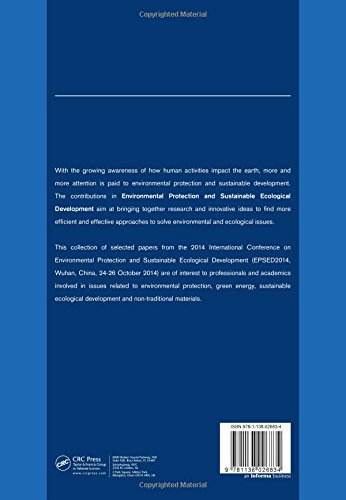 Environmental Protection and Sustainable Ecological Development: Proceedings of the 2014 International Conference on Environmental Protection and ... Wuhan, Hubei, China, October 24-26, 2014