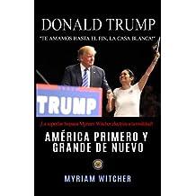 Donald Trump América Primero y Grande de Nuevo