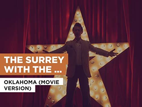 The Surrey With The Fringe On Top im Stil von Oklahoma (Movie Version) Aus Fringe