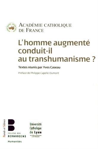 L'homme augment conduit-il au transhumanisme ?