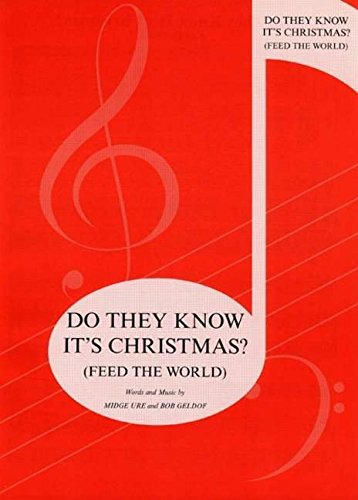 Do They Know It'S Christmas (Feed the World) Piano, Voix, Guitare: (Piano / Vocal/ Guitar) (Pvg)