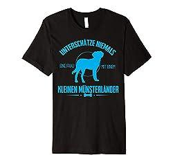 Unterschätze nie eine Frau mit einem Kleinen Münsterländer T-Shirt