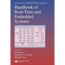 Handbook of Real-Time and Embedded Systems (Chapman & Hall/CRC Computer & Information Science Series)