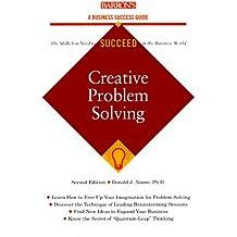 Creative Problem Solving (Barron's Business Success)