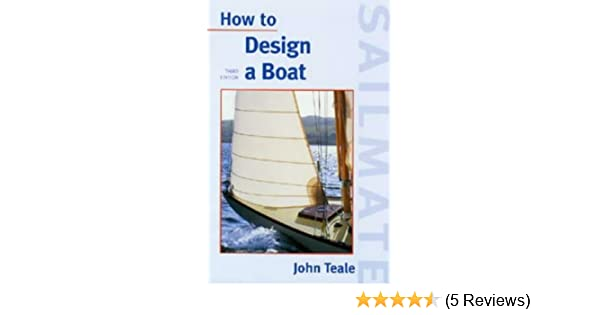 How to Design a Boat (Sailmate)