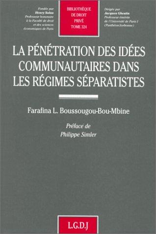 La pénétration des idées communautaires dans les régimes séparatistes