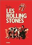 Selon les Rolling stones | The Rolling Stones. Auteur