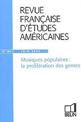 Revue française d'études américaines, N° 104, Juin 2005 : Musiques populaires : la prolifération des genres