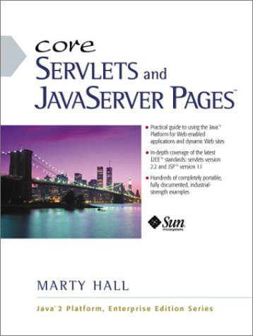 Core Servlets and JavaServer Pages (Java Sun Enterprise Series.)