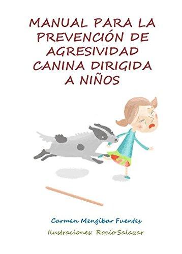 Manual para la Prevención de Agresividad Canina Dirigida a Niños