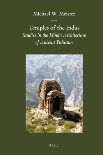Temples of the Indus: Studies in the Hindu Architecture of Ancient Pakistan (Brill's Indological Library) por Michael W. Meister