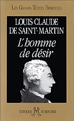 L'Homme de désir de Louis-Claude de Saint-Martin