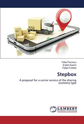 Stepbox: A proposal for a carrier service of the sharing economy type