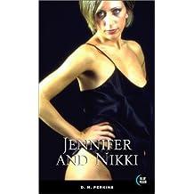 Jennifer and Nikki (Blue Moon)