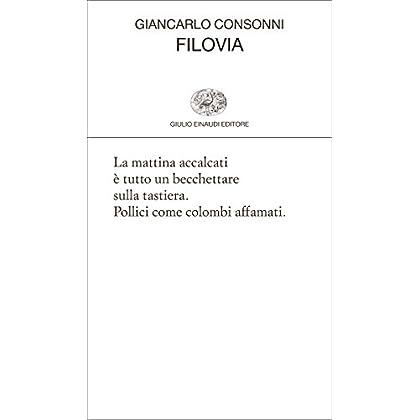 Filovia (Collezione Di Poesia Vol. 436)