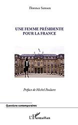 Une femme présidente pour la France (Questions contemporaines)