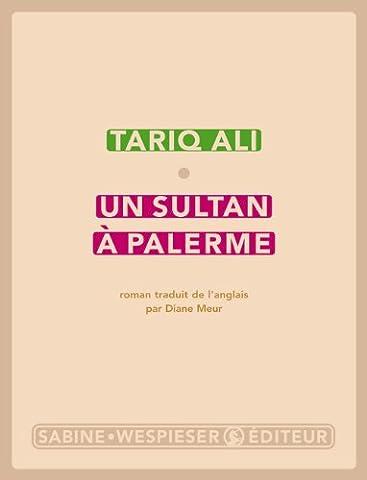 Un Sultan A Palerme - Un sultan à