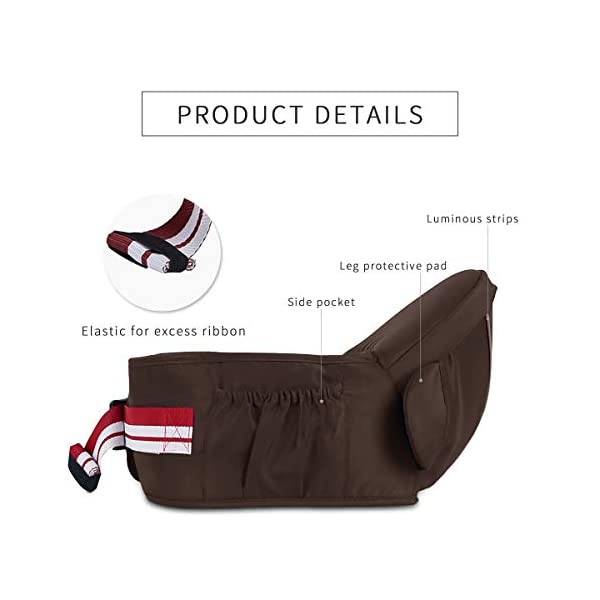 SONARIN Multifunctional Front Hipseat Baby Carrier,Ideal Gift(Brown) SONARIN Applicable age and Weight:0-36 months of baby, the maximum load: 20KG, and adjustable the waist size can be up to 45.3 inches (about 115cm). Material:designers carefully selected comfortable and cool polyester fabric, light, tear-resistant, breathable,Inner pad : EPP Foam,safe and no deformation. Description:Sturdy buckle and inner soft padded ensuring baby safety and parent's comfort.It takes 1 second to put on.Nothing is more convenient.Side with small pockets, in order to store handkerchiefs, wallets and mobile phones and other small items. 5