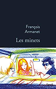 Les minets par Francois Armanet