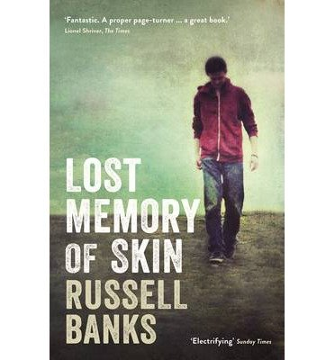[(Lost Memory of Skin)] [Author: Russell Banks] published on (January, 2013)
