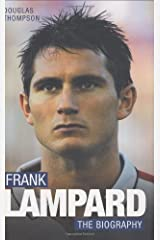 Frank Lampard: The Biography Hardcover