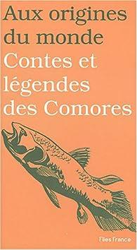 Contes et legendes des comores par Salim Hatubou