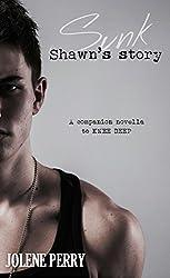 SUNK: Shawn's Story (English Edition)