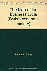 The birth of the business cycle (British economic history)