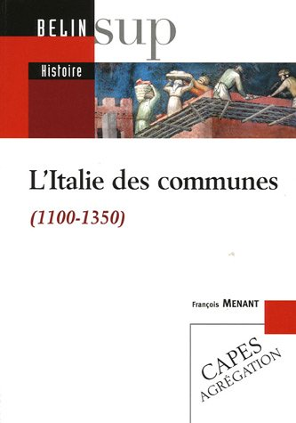 L'Italie des communes (1100-1350)