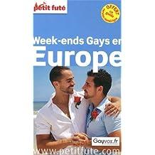 Petit Futé Week-ends gays en Europe