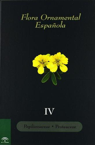 flora-ornamental-espanola-vol-iv-papilionaceae-proteaceae