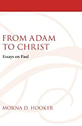 From Adam to Christ: Essays on Paul