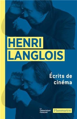 Ecrits de cinéma (1931-1977)