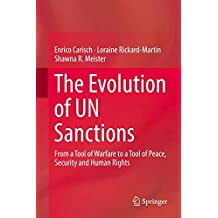 The Evolution of UN Sanctions: From a Tool of Warfare to a Tool of Peace, Security and Human Rights